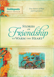 Stories of Friendship to Warm the Heart - eBook  -     By: Guideposts Editors