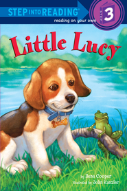 Little Lucy - eBook  -     By: Ilene Cooper     Illustrated By: John Kanzler