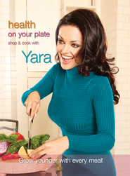 Health On Your Plate - eBook  -     By: Yara Shoemaker