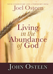 Living in the Abundance of God - eBook  -     By: John Osteen
