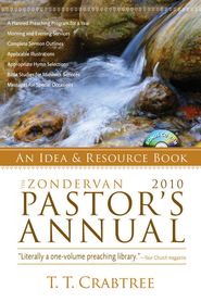 Zondervan 2010 Pastor's Annual: An Idea and Resource Book - eBook  -     By: T.T. Crabtree