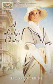 A Lady's Choice - eBook  -     By: Sandra Robbins