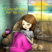 A Cup of Hope for the Day: Coffee Hour with Chicklit Power - eBook  -     By: Evinda Lepins