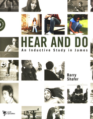 Hear and Do: An Inductive Study in James - eBook  -     By: Barry Shafer