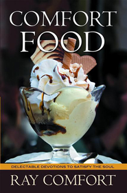 Comfort Food - eBook  -     By: Ray Comfort