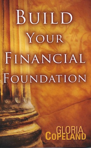 Build Your Financial Foundation - eBook  -     By: Gloria Copeland