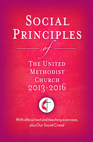 Social Principles of The United Methodist Church 2013-2016 - eBook  -     By: Reverend Neal Christie, Reverend Claytone Childers