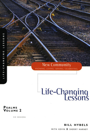 Psalms Volume 2: Life-Changing Lessons - eBook  -     By: Bill Hybels, Kevin G. Harney, Sherry Harney