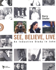 See, Believe, Live: An Inductive Study in John - eBook  -     By: Barry Shafer