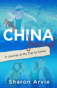 My China Journal - eBook  -     By: Sharon Arvie