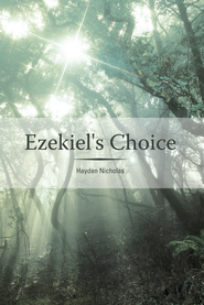 Ezekiel's Choice - eBook  -     By: Hayden Nicholas