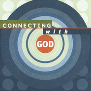 Connecting With God Tracts, 25                   -     By: Bill Bright