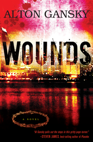 Wounds: A Novel - eBook  -     By: Alton Gansky