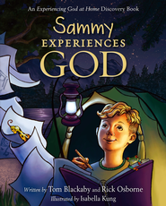 Sammy Experiences God: An Experiencing God at Home Discovery Book - eBook  -     By: Tom Blackaby, Rick Osborne