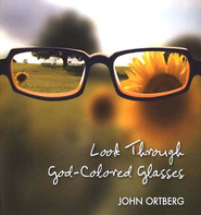 Look Through God-Colored Glasses - eBook  -     By: John Ortberg