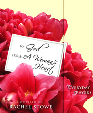 To: God, From: A Woman's Heart - eBook  -     By: Rachel Stowe