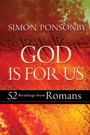 God Is For Us: 52 readings from Romans - eBook  -     By: Simon Ponsonby
