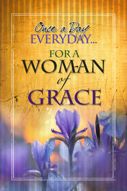 Once A Day Everyday For A Woman of Grace - eBook  -