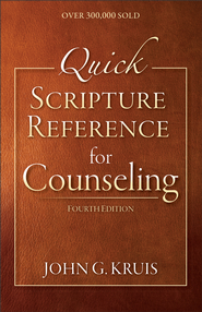 Quick Scripture Reference for Counseling - eBook  -     By: John G. Kruis