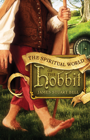 Spiritual World of the Hobbit, The - eBook  -     By: James Stuart Bell