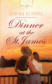 Dinner at the St. James - eBook  -     By: Sandra Robbins
