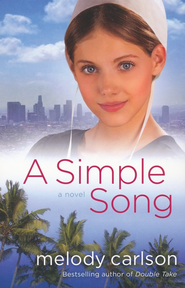 Simple Song, A: A Novel - eBook  -     By: Melody Carlson