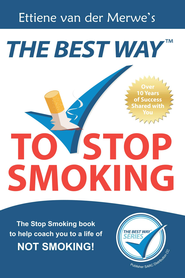 The Best Way to Stop Smoking - eBook  -     By: Ettiene van der Merwe