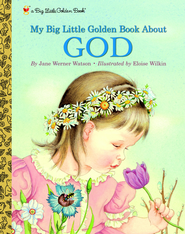 My Little Golden Book About God - eBook  -     By: Jane Werner Watson