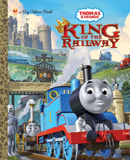 King of the Railway (Thomas & Friends) - eBook  -     By: Rev. W. Awdry     Illustrated By: Tommy Stubbs