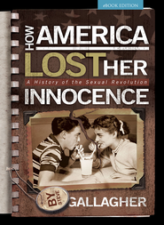 How America Lost Her Innocence - eBook  -     By: Steve Gallagher
