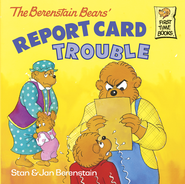 The Berenstain Bears' Report Card Trouble - eBook  -     By: Stan Berenstain, Jan Berenstain     Illustrated By: Stan Berenstain
