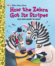 How the Zebra Got Its Stripes - eBook  -