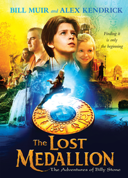 The Lost Medallion: The Adventures of Billy Stone - eBook  -     By: Bill Muir, Alex Kendrick