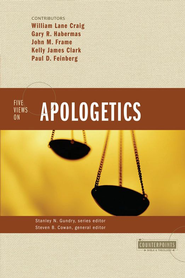 Five Views on Apologetics - eBook  -     Edited By: Steven B. Cowan, Stanley N. Gundry     By: Steven B. Cowan, ed.