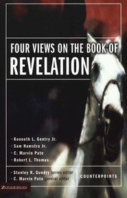 Four Views on the Book of Revelation - eBook  -     Edited By: C. Marvin Pate     By: C. Marvin Pate, ed.