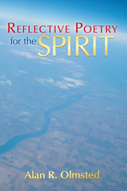 Reflective Poetry for the Spirit - eBook  -     By: Alan Olmsted