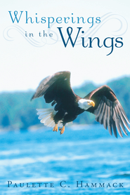 Whisperings in the Wings - eBook  -     By: Paulette Hammack