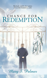 Chance for Redemption - eBook  -     By: Mary S. Palmer