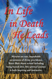 In Life in Death He Leads - eBook  -     By: Bruce Blair