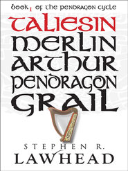 Taliesin - eBook  -     By: Stephen Lawhead