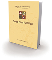 God's Plan Fulfilled: a guide for understanding the new testament - eBook  -     By: Kenneth Schenck