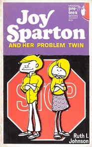 Joy Sparton and Her Problem Twin / New edition - eBook  -     By: Ruth I. Johnson