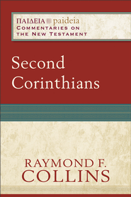 Second Corinthians (Paideia: Commentaries on the New Testament) - eBook  -     Edited By: Mikeal C. Parsons, Charles H. Talbert     By: Raymond F. Collins