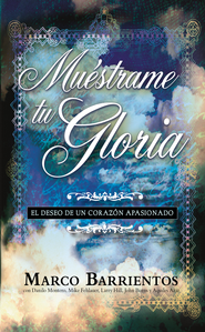 Muestrame tu Gloria - Pocket Book: El deseo de un corazon apasionado - eBook  -     By: Marco Barrientos
