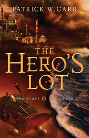 Hero's Lot, The (The Staff and the Sword Book #2) - eBook  -     By: Patrick W. Carr
