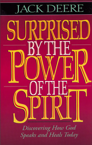 Surprised by the Power of the Spirit - eBook  -     By: Jack Deere