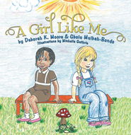 A Girl Like Me - eBook  -     By: Deborah Moore, Gbolu Mulbah-Bondo