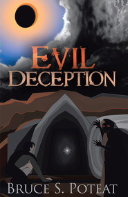 Evil Deception - eBook  -     By: Bruce Poteat