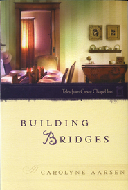 Building Bridges - eBook  -     By: Carolyne Aarsen