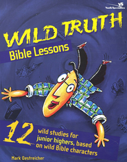 Wild Truth Bible Lessons - eBook  -     By: Mark Oestreicher